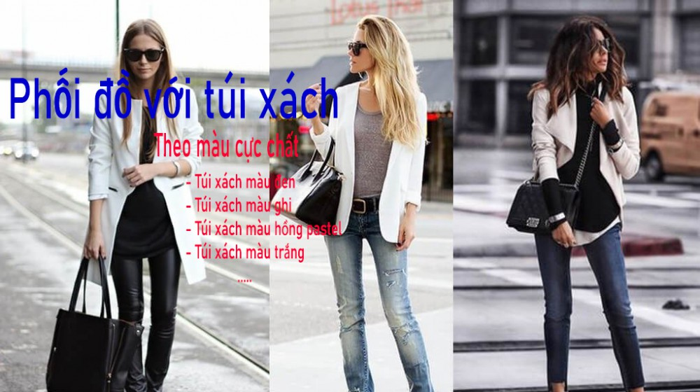 Bỏ túi 10 cách phối đồ với túi xách nữ theo màu cực chất
