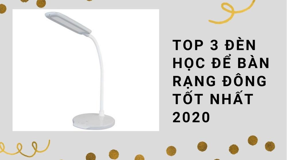 Top 3 đèn học để bàn Rạng Đông tốt nhất 2020