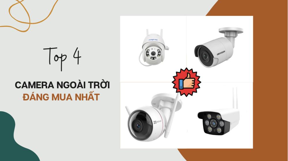 Top 4 camera ngoài trời giá rẻ đáng mua nhất !!!