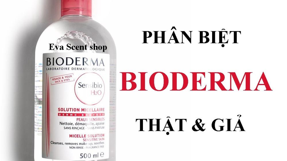 Cách phân biệt Bioderma thật giả trong 30s với những mẹo sau
