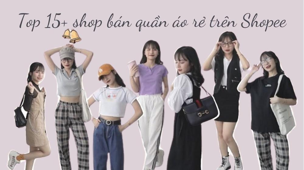 Top 15+ shop bán quần áo rẻ trên Shopee đáng mua